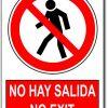 No hay salida - No exit