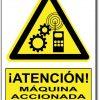 Atención maquina accionada a distancia