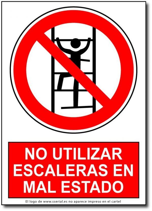 No utilizar escaleras en mal estado