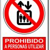 Prohibido a personas utilizar este ascensor