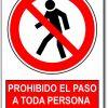 Prohibido el paso a toda persona al servicio