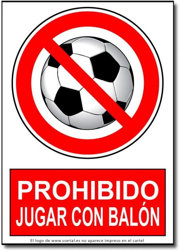 Prohibido jugar con el balón