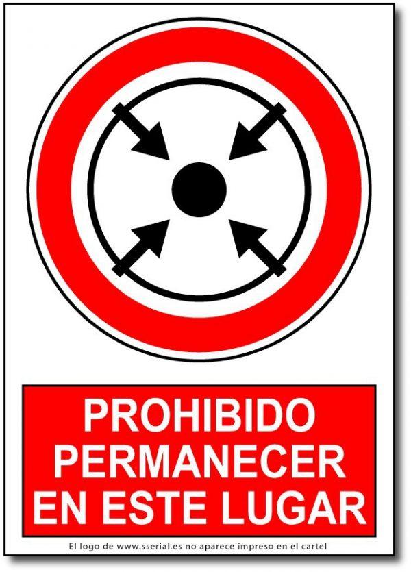 Prohibido permanecer en este lugar