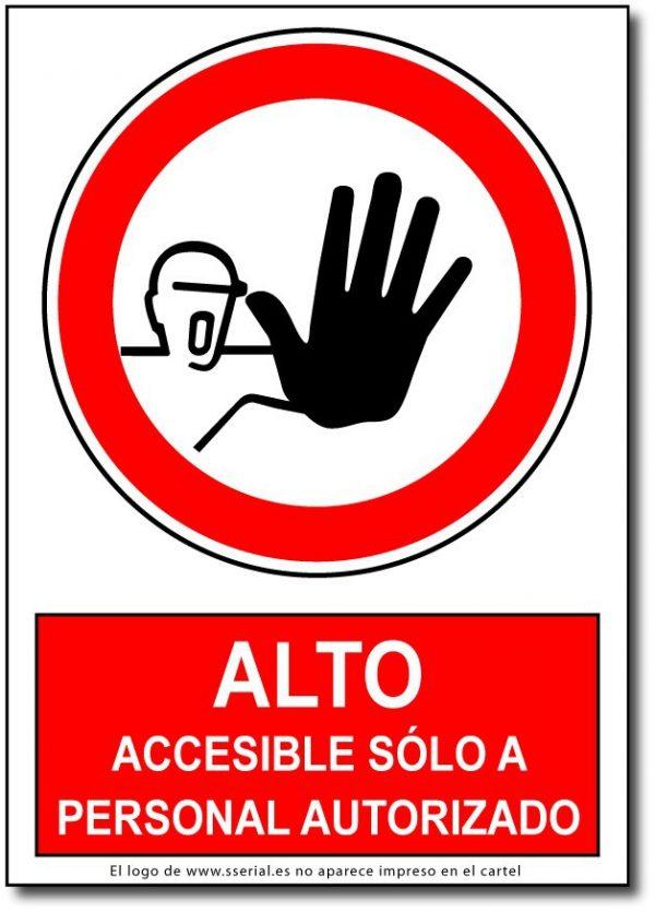 Alto accesible sólo a personal autorizado