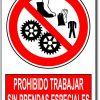Prohibido trabajar sin prendas especiales