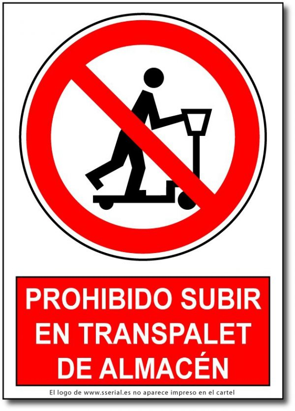 Prohibido subir en transpalet de almacen